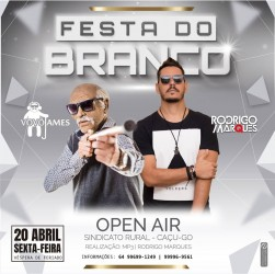 FESTA DO BRANCO - 20 DE ABRIL